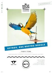 plakát s upoutávkou na divadelní představení pro dětiOstrov, kde rostou housle ve Vile Štvanice