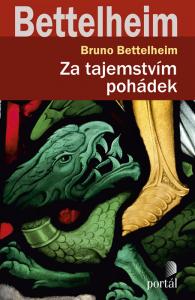 Obal knihy:Bettelheim, Bruno Za tajemstvím pohádek