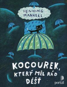 obal dětské knihy       Mankell, Henning Kocourek, který měl rád déšť