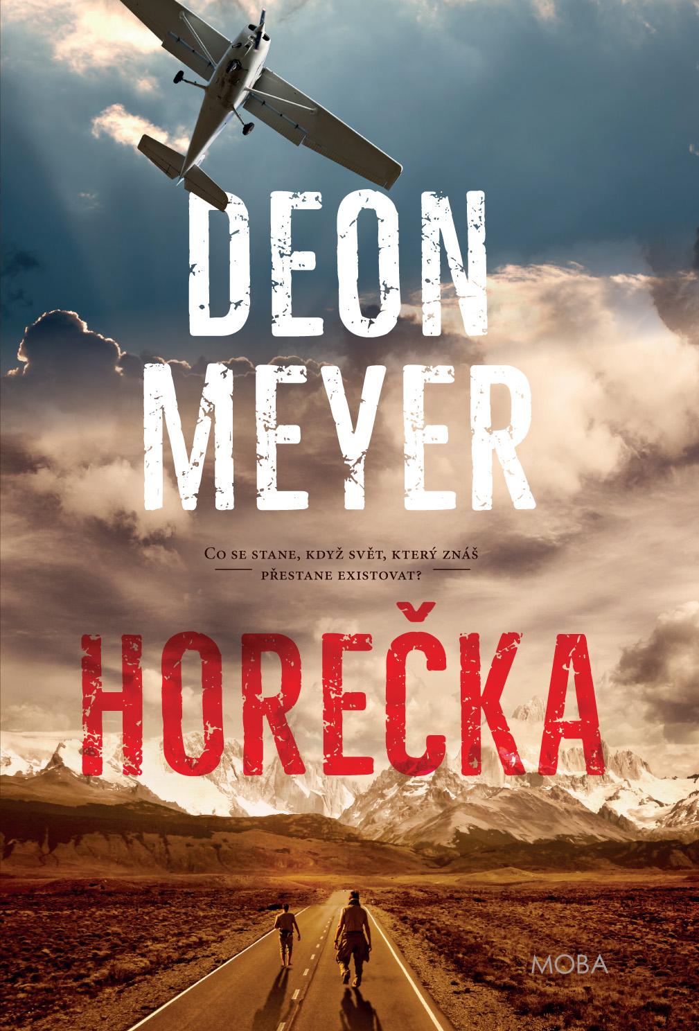 Obal knihy Horečka, Deon Meyer