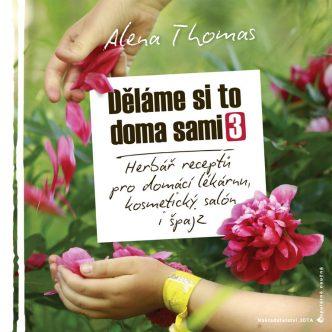 Kniha Alena Thomas Děláme si to doma sami
